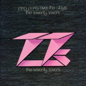 77s - Ping Pong Over The Abyss