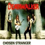 chosen stranger - deathwalker