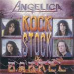 ANGELICA - Rock Stock & Barrel