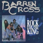 Barren_Cross__Rock_For_The_King