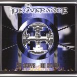 DELIVERANCE - As Above ~ So Below