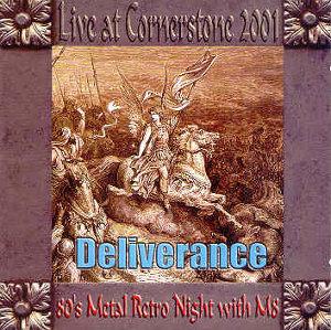 DELIVERANCE - Live @ Cornerstone 2001