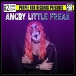 angry little freak - livin it up