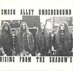 SMASH ALLEY UNDERGROUND - Rising From The Shadows