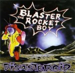 blaster the rocket boy disasteroid