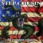 STEP COUSIN - The Evolution Religion