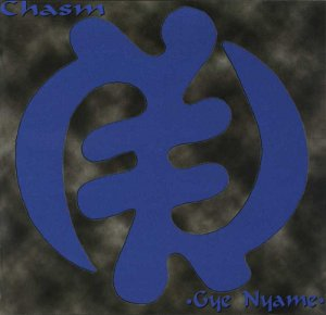 CHASM - Gye Nyame