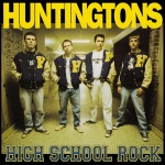 The HUNTINGTONS - High School Rock