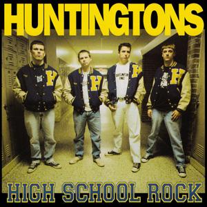 The HUNTINGTONS - High School Rock