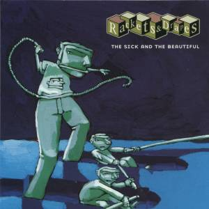 rackets & drapes - the sick and the beautiful