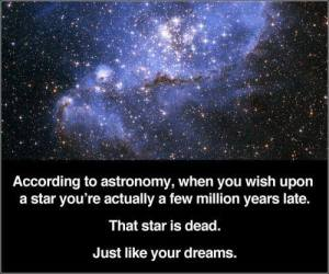 stars are dead, just like your dreams