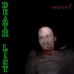 DEATH LIST - Severed