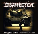 DISAFFECTION - Begin The Revolution (EP)