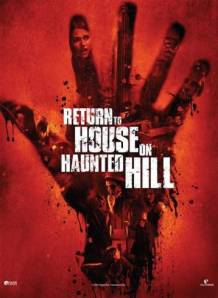 Movie Review: RETURN TO HOUSE ON HAUNTED HILL