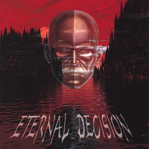 ETERNAL DECISION - Eternal Decision