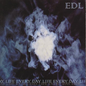 EVERY DAY LIFE - Every Day Life