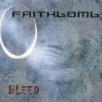FAITHBOMB - Bleed