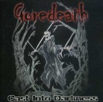 Goredeath - Cast Into Darkness