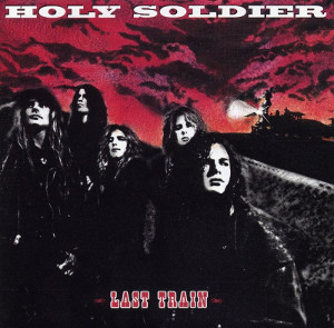 HOLY SOLDIER - Last Train