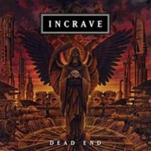 INCRAVE - Dead End