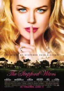 Movie Review: STEPFORD WIVES (2004)