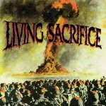 Living Sacrifice - Living Sacrifice