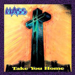 mass - take you home