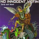 No Innocent Victim - Flesh & Blood