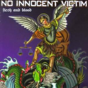 No Innocent Victim - Flesh & Blood