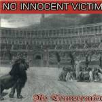 No Innocent Victim - No Compromise