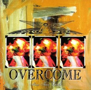overcome - more than death