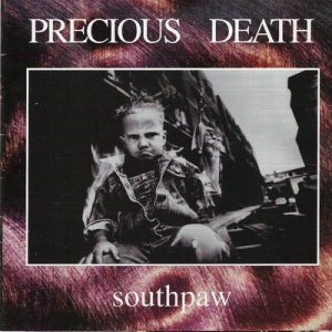 precious death - southpaw