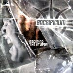 sacrificium - escaping the stupor