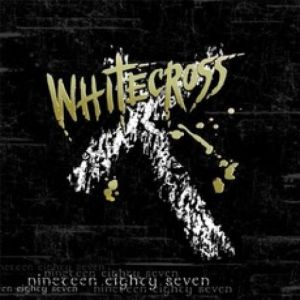 whitecross - nineteen eighty-seven