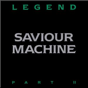 saviour machine - legend part 2