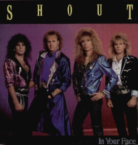 shout - in your face