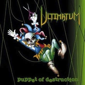 ultimatum - puppet of destruciton