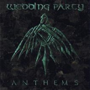 wedding party - anthems