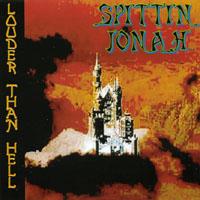 spittin' jonah - louder than hell