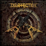 disaffection - begin the revolution