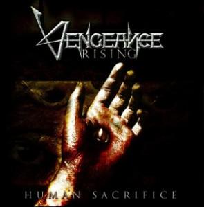 Vengeance Rising - Human Sacrifice (Remaster)