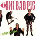 one bad pig - smash
