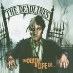 the deadlines - the life and death of...