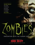 zombies encounters with the hungry dead