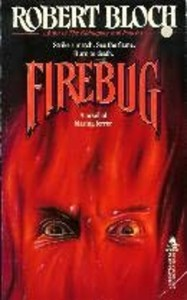 robert bloch - firebug