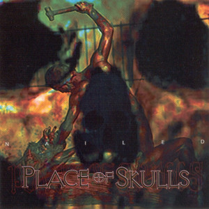 place of skulls - nailed
