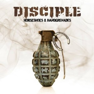 1-12 - Music Review: DISCIPLE - Horseshoes & Hand Grenades