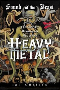 1-20 - Book Review: SOUND OF THE BEAST- The Complete Headbanging History of Heavy Metal