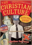 1-22 - Book Review: The CHRISTIAN CULTURE SURVIVAL GUIDE