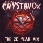 1-25 - Music Review: CRYSTAVOX - The 20 Year Mix